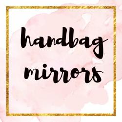 Handbag Mirrors